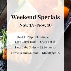 Weekend Specials Nov. 15 - Nov. 16