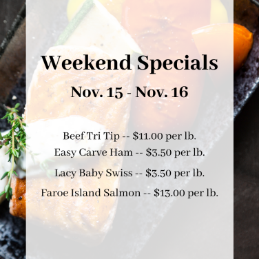 Weekend Specials Nov. 15 - Nov. 16